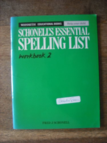 The Essential Spelling Book 2 by Fred J. Schonell