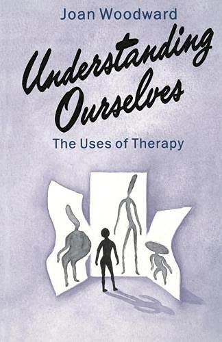 Understanding Ourselves: Uses of Therapy by Joan Woodward