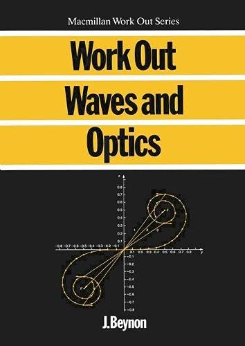 Work Out Waves and Optics by John Beynon