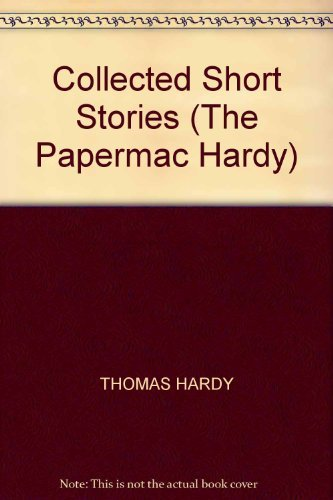 Collected Short Stories (The Papermac Hardy)