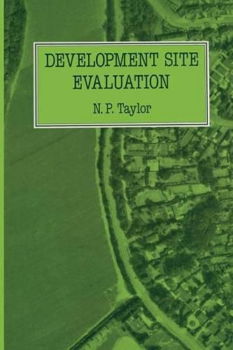 Development Site Evaluation by N. P. Taylor