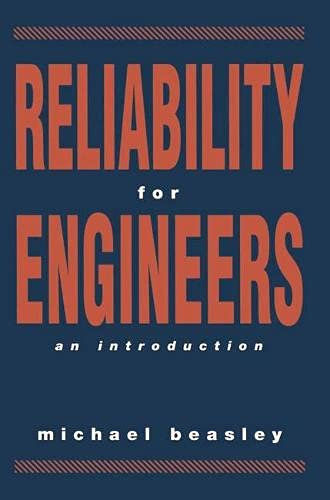 Reliability for Engineers by Michael Beasley
