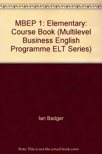 Business English Progress: Elementary Course Book by I. Badger