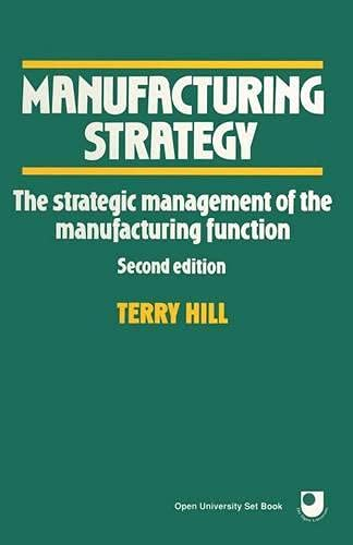 Manufacturing Strategy by Terry Hill
