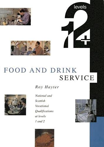 Food and Drink Service: Levels 1 & 2 by Roy Hayter