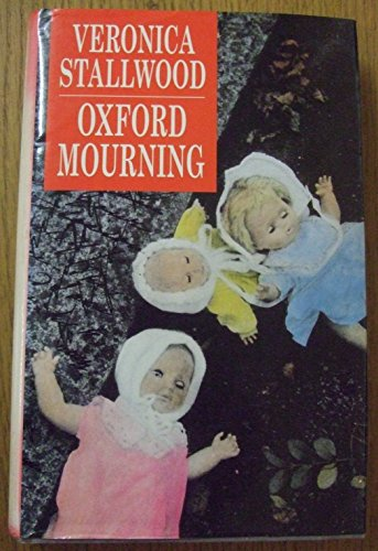 Oxford Mourning by Veronica Stallwood