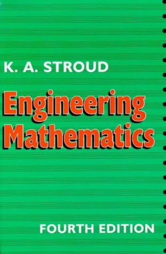 Engineering Mathematics: Programmes and Problems by K.A. Stroud