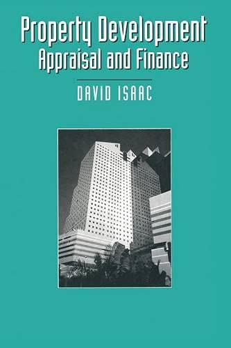 Property Development: Appraisal and Finance by David Isaac