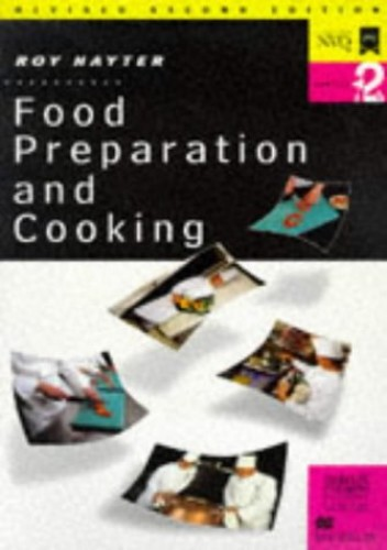 Food Preparation and Cooking: Levels 1 & 2: 1995 Standards Edition by Roy Hayter