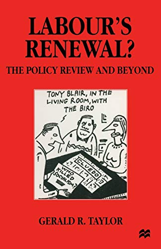 Labour's Renewal?: The Policy Review and Beyond by Gerald R. Taylor