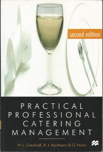 Practical Professional Catering Management by H. L. Cracknell