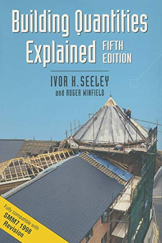 Building Quantities Explained by Ivor H. Seeley