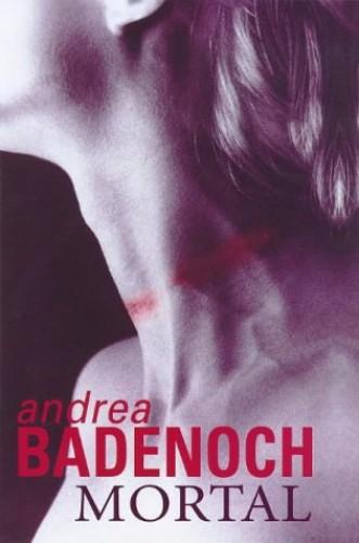 Mortal by Andrea Badenoch