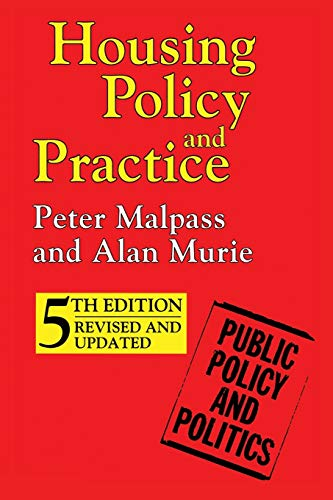 Housing Policy and Practice by Peter Malpass