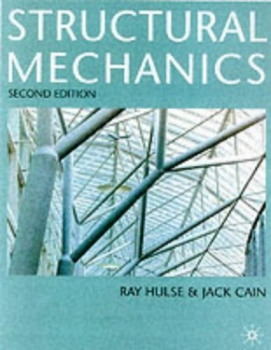 Structural Mechanics by Ray Hulse