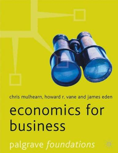 Economics for Business by Chris Mulhearn