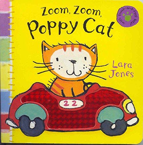 Zoom, Zoom, Poppy Cat! by Lara Jones