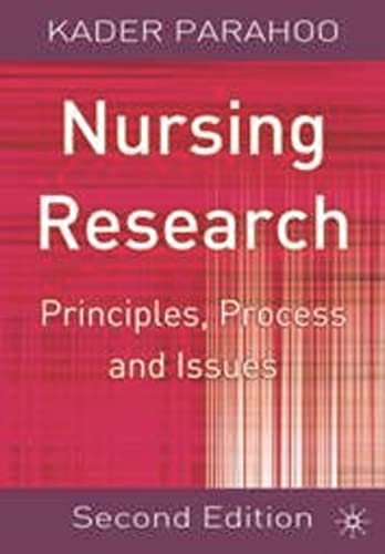 Nursing Research: Principles, Process and Issues by Kadar Parahoo