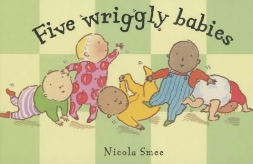 Five Wriggly Babies by Nicola Smee
