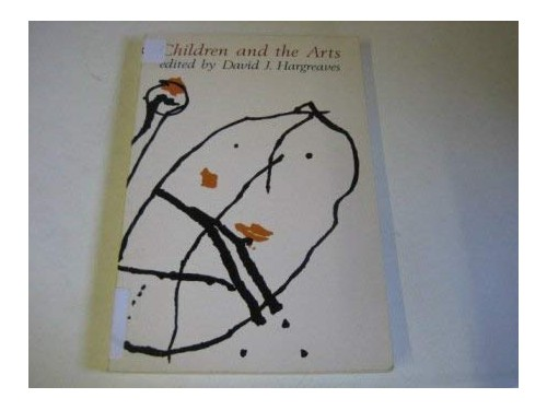 Children and the Arts by David J. Hargreaves