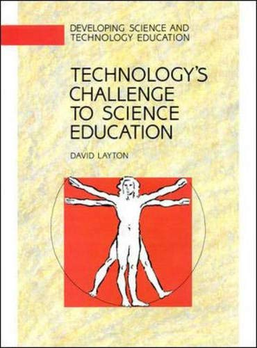 Technology's Challenge to Science Education by David Layton