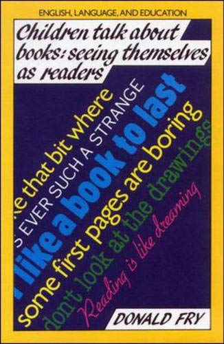 Children Talk About Books: Seeing Themselves as Readers by Donald Fry