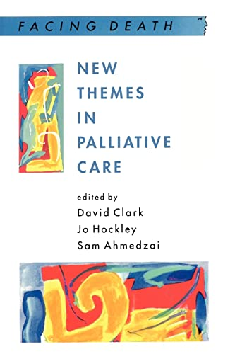 New Themes in Palliative Care by David Clark