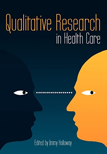 Qualitative Research in Health Care by Immy Holloway