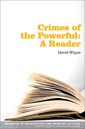 Crimes of the Powerful: A Reader by Dave Whyte