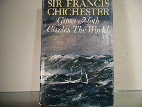 """""""Gypsy Moth"""" Circles the World by Sir Francis Chichester"""