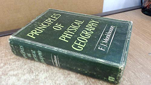 Principles of Physical Geography by Francis John Monkhouse