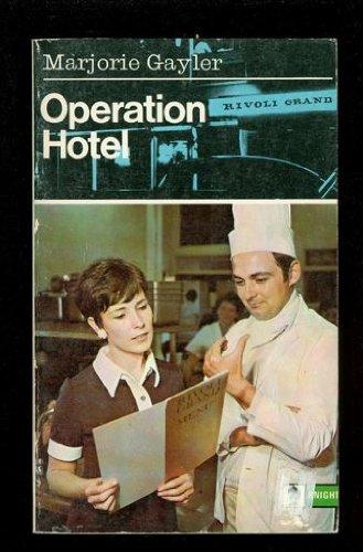 Operation Hotel by Marjorie Gayler