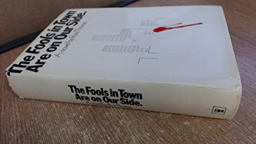 Fools in Town are on Our Side by Ross Thomas