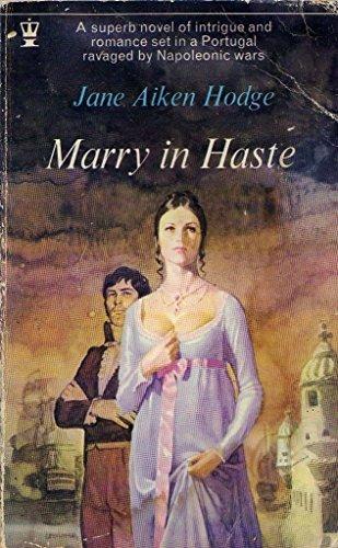 Marry in Haste by Jane Aiken Hodge