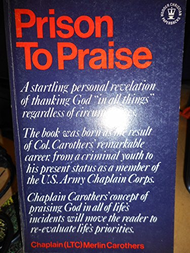 Prison to Praise by Merlin R. Carothers