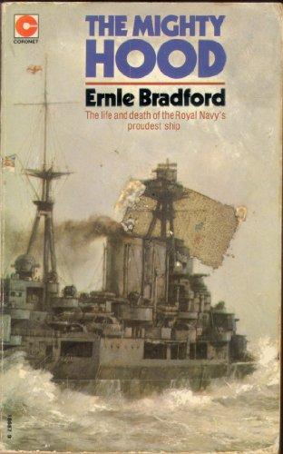 "Mighty ""Hood"" by Ernle Bradford"