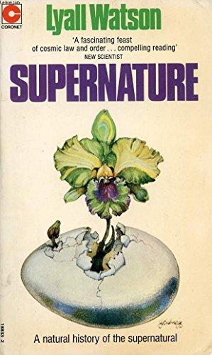 Supernature by Lyall Watson
