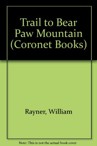 Trail to Bear Paw Mountain by William Rayner