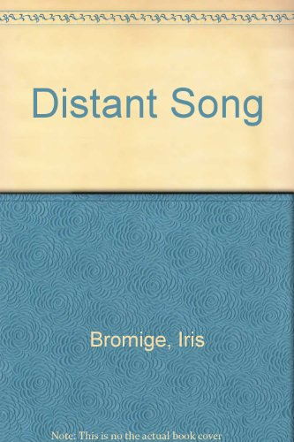 Distant Song by Iris Bromige