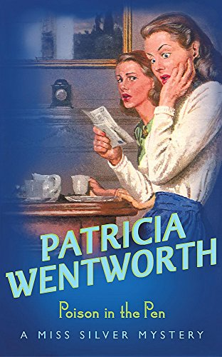 Poison in the Pen by Patricia Wentworth