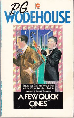 Few Quick Ones by P. G. Wodehouse