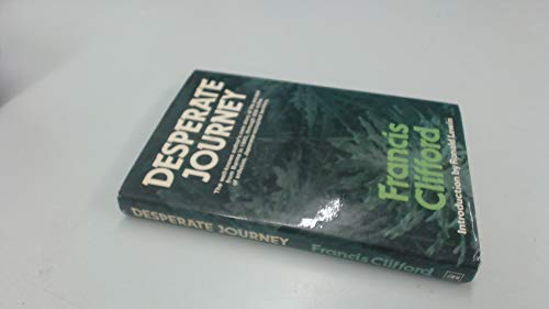 Desperate Journey by Francis Clifford