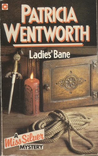 Ladies' Bane by Patricia Wentworth