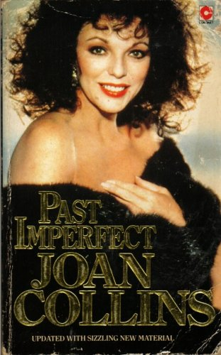 Past Imperfect: Autobiography by Joan Collins
