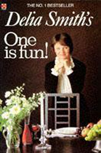 Delia Smith's One is Fun! by Delia Smith