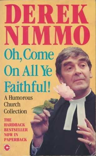 Oh, Come on All Ye Faithful! by Derek Nimmo