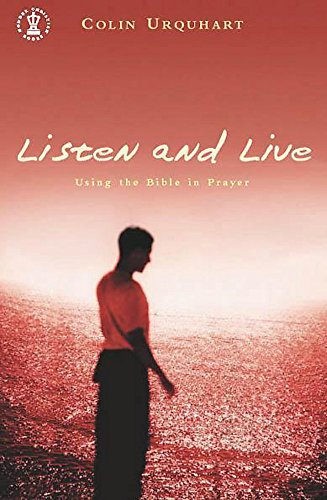 Listen and Live by Colin Urquhart