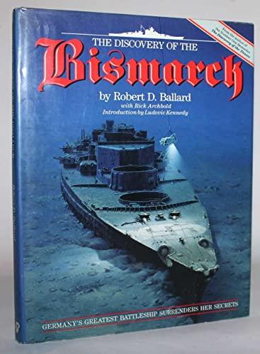 "The Discovery of the ""Bismarck"" by Robert D. Ballard"