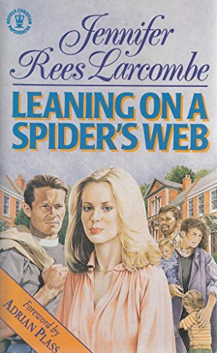 Leaning on a Spider's Web by Jennifer Rees-Larcombe
