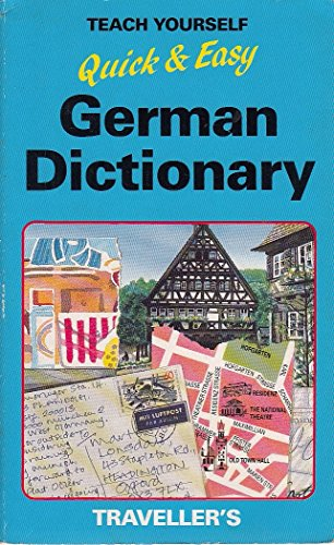 Quick and Easy German Traveller's Dictionary by